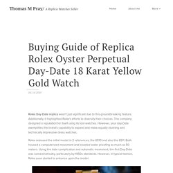 Buying Guide of Replica Rolex Oyster Perpetual Day-Date 18 Karat Yellow Gold Watch