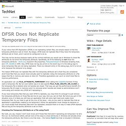 DFSR Does Not Replicate Temporary Files - TechNet Articles - Home - TechNet Wiki
