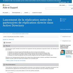 Lancement de la réplication entre des partenaires de réplication directe dans Active Directory