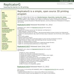 ReplicatorG is a simple, open source 3D printing program - ReplicatorG