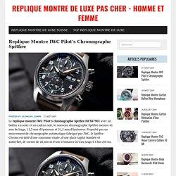 Replique Montre IWC Pilot's Chronographe Spitfire