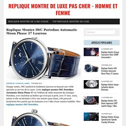 Replique Montre IWC Portofino Automatic Moon Phase 37 Laureus