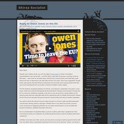 Reply to Owen Jones on the EU