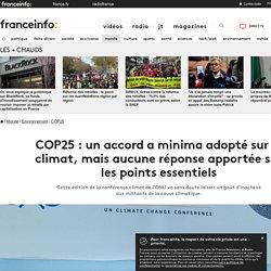COP25 : un accord a minima adopté sur le climat, mais aucune réponse apportée sur les points essentiels