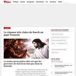 Le réponse très claire de Daech au pape François