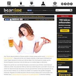 Réponse à L'Express « le marché de la bière se féminise »