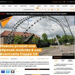 Moscou promet une réponse musclée à une éventuelle frappe US