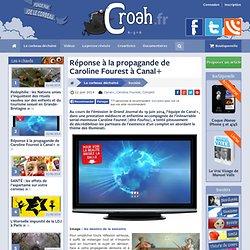 Réponse à la propagande de Caroline Fourest à Canal+