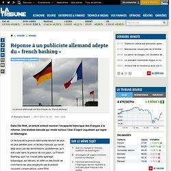 Réponse à un publiciste allemand adepte du « french bashing »