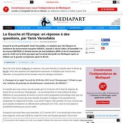 La Gauche et l'Europe: en réponse à des questions, par Yanis Varoufakis