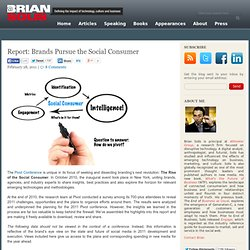 Report: Brands Pursue the Social Consumer Brian Solis