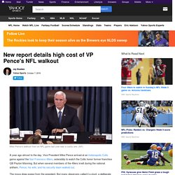 Pence NFL walkout political planned stunt - who pays the cost