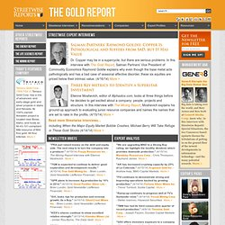 Gold Report: investment coverage of gold and other precious metals.