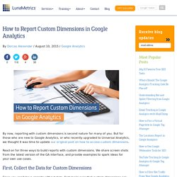 How to Report Custom Dimensions in Google Analytics