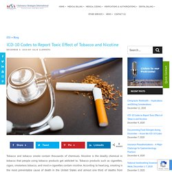 ICD-10 Codes to Report Toxic Effect of Tobacco and Nicotine