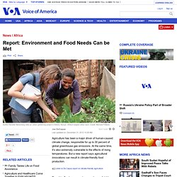 Environment and Food Needs Can be Met
