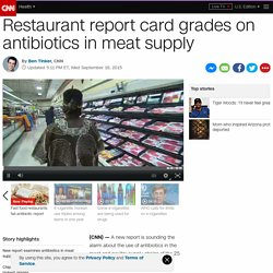 Report examines antibiotics in meats on fast food menus