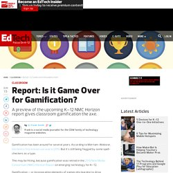 Report: Is it Game Over for Gamification?