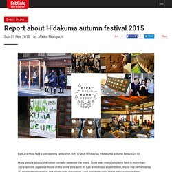 Report about Hidakuma autumn festival 2015