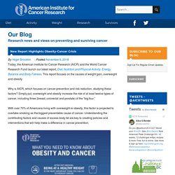 New Report Highlights Obesity-Cancer Crisis – AICR Blog