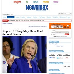 Report: Hillary May Have Had Second Server