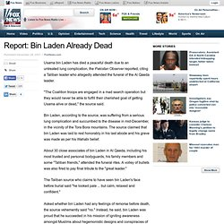 Report: Bin Laden Already Dead