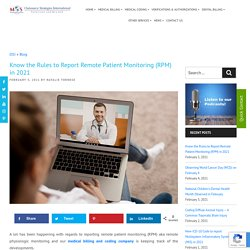 Know the Rules to Report Remote Patient Monitoring (RPM) in 2021
