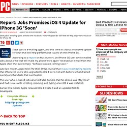 Report: Jobs Promises iOS 4 Update for iPhone 3G 'Soon'