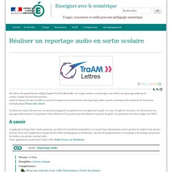 Réaliser un reportage audio en sortie scolaire - Enseigner avec le numérique