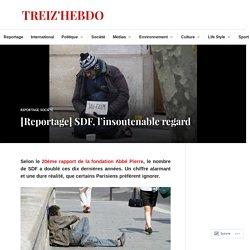 [Reportage] SDF, l'insoutenable regard – TREIZ'HEBDO