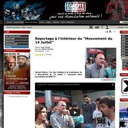 """Reportage à l'intérieur du """"Mouvement du 14 Juillet"""""""