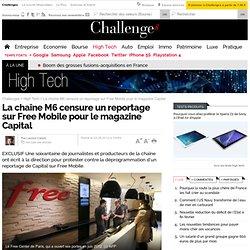 M6 : la censure d'un reportage sur Free met le feu aux poudres