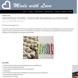 Reportage photo : teinture rainbow alimentaire