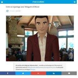 Créer un reportage avec Tellagami et iMovie