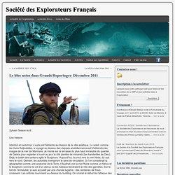 Le bloc notes dans Grands Reportages- Décembre 2011