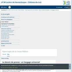 Le dessin de presse : un langage universel - Reportages de la classe Médias - LP Ml Leclerc de Hauteclocque - Château-du-Loir
