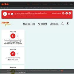 ARTE radio.com : Reportages, témoignages et bruits pas sages