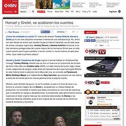 Hansel y Gretel, se acabaron los cuentos
