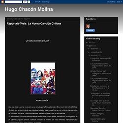 Hugo Chacón Molina: Reportaje-Tesis: La Nueva Canción Chilena