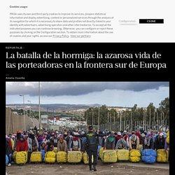Reportaje: La batalla de la hormiga: la azarosa vida de las porteadoras en la frontera sur de Europa