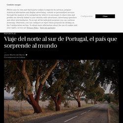 Reportaje: Viaje del norte al sur de Portugal, el país que sorprende al mundo