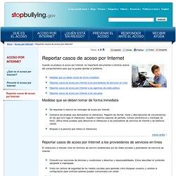 Reportar casos de acoso por Internet