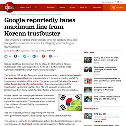 Google reportedly faces maximum fine from Korean trustbuster