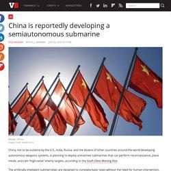 Reports China is Developing a Semiautonomous Submarine