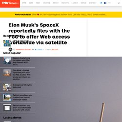 SpaceX reportedly files with the FCC to offer Web access worldwide via satellite