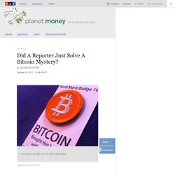 Did A Reporter Just Solve A Bitcoin Mystery? : Planet Money