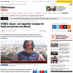 VIDEO. Gaza : un reporter craque et fond en larmes en direct