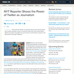 NYT Reporter Shows the Power of Twitter as Journalism Tech News and Analysis