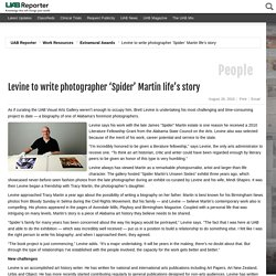 The Reporter - Levine to write photographer 'Spider' Martin life's story