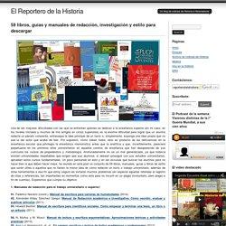 El Reportero de la Historia: 59 libros, guías y manuales de redacción, investigación y estilo para descargar